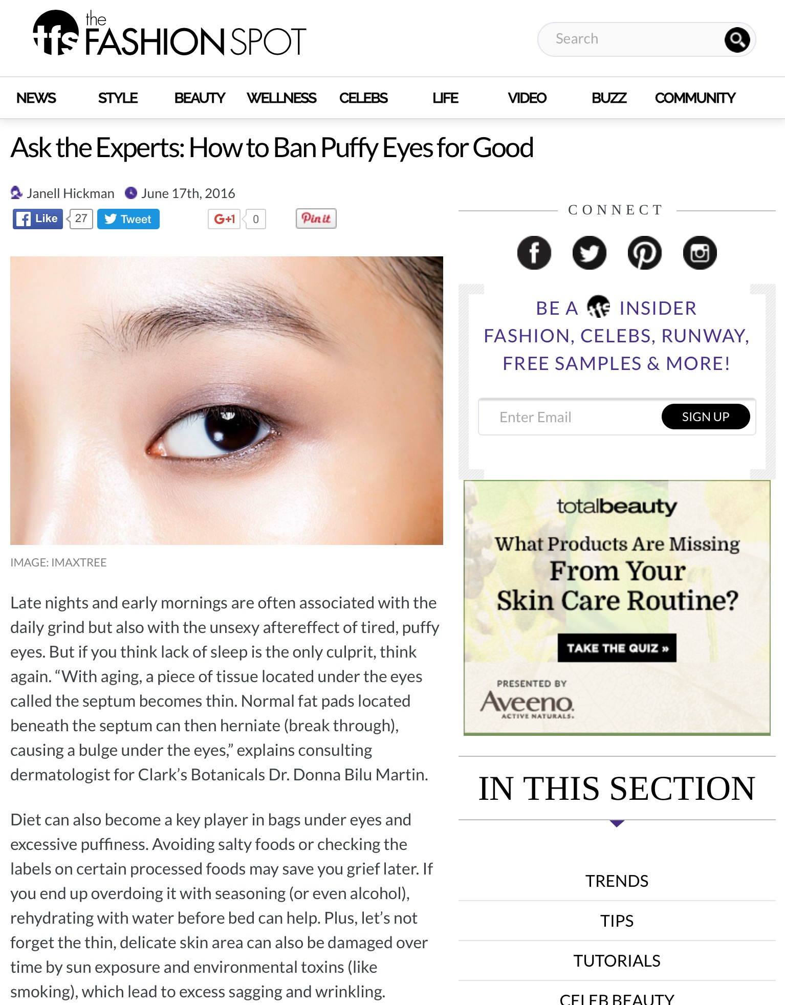 Donna Bilu Martin, MD weighs in on the causes and treatment of puffy eyes on thefashionspot.com